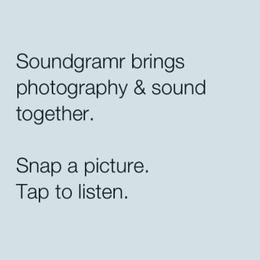 Soundgramr: aplicativo une fotografia e áudio